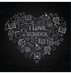 Chalk board I love school in the form of heart vector image
