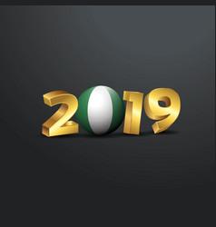 2019 golden typography with nigeria flag happy vector