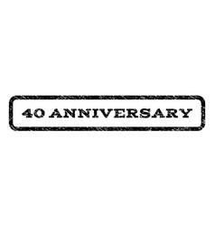 40 anniversary watermark stamp vector image