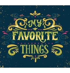 My favorite things vector