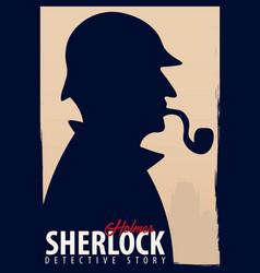 Sherlock holmes poster detective vector
