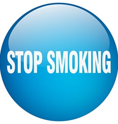 Stop smoking blue round gel isolated push button vector
