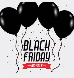 Black friday big sale poster balloons and sparkles vector
