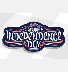 Greeting card for independence day vector