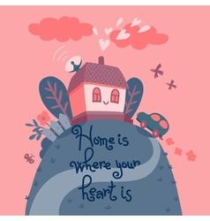 Home is where your heart is vector