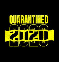 Quarantined vector