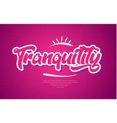Tranquility word text typography pink design icon vector