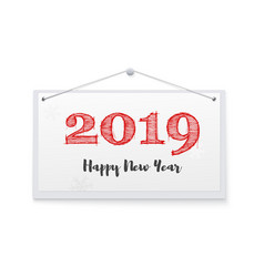 2019 hand lettering with chalk on hanging note vector image