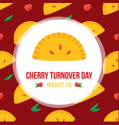 Cherry turnover day card vector
