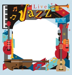 Jazz Music Instruments Frame vector image vector image