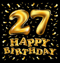 27th birthday celebration with gold balloons and vector image
