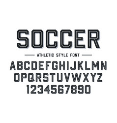 athletic style font football soccer style font vector image