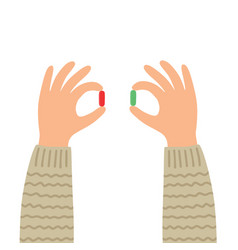 Hands with red and green pills choice metaphor vector