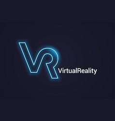 Vr neon logo virtual reality neon banner on dark vector