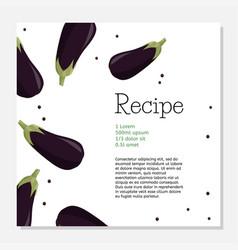 Fresh eggplant recipe design template vegetable vector