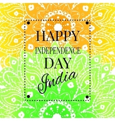 Happy India Independence Day postcard with mandala vector image