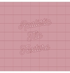Realistic pink Tile Texture for Wall vector