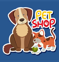Sticker template for pet shop with dog and cat vector