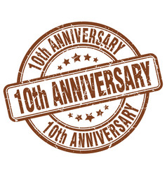 10th anniversary brown grunge stamp vector