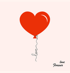 balloon heart shaped with text love forever vector image