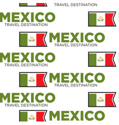 mexico travel destination seamless pattern vector image
