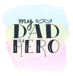 dad super hero doodle quote in handwritten vector image