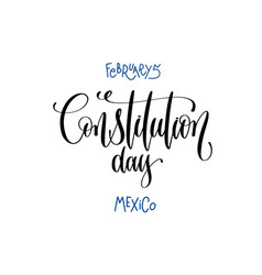 February 5 - constitution day - mexico hand vector