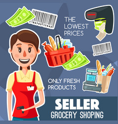 Seller profession or work grocery shopping poster vector