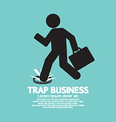 Businessman Step On A Business Trap vector image vector image