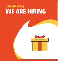 Join our team busienss company giftbox we are vector