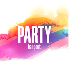 party hangout colorful splash background im vector image