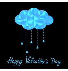Polygonal cloud with hanging drops Valentines Day vector image