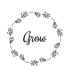 grow text flower wreath hand drawn laurel with vector image
