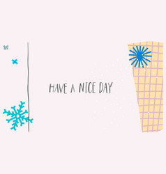 Nice day snow winter christmas snowflake card vector