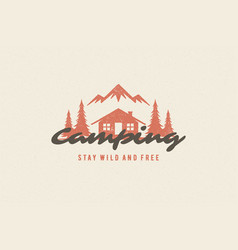 saying quote typography with hand drawn camping vector image