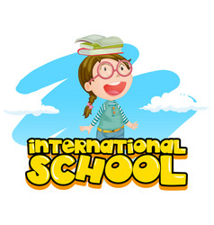 International school poster design with girl and vector