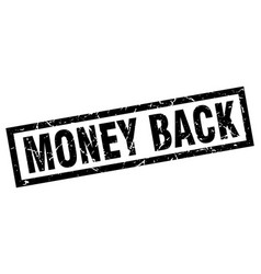 Square grunge black money back stamp vector