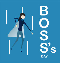 happy bosss day background with super boss woman vector image
