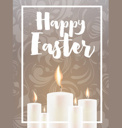 Happy easter card with candles and floral ornament vector