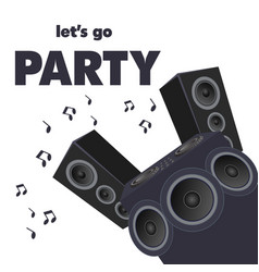 lets go party audio speakers background ima vector image