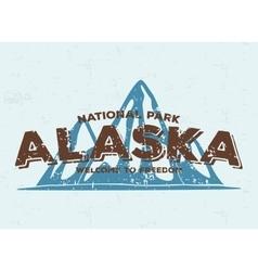 Alaska mountains typography Vintage tee print vector image