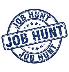 Job hunt blue grunge round vintage rubber stamp vector