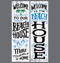 Welcome to our beach house sign vector