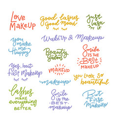 big set with positive makeup and lashes lettering vector image