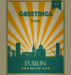 Vintage touristic greeting card - dublin ireland vector