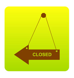closed sign brown icon at vector image vector image