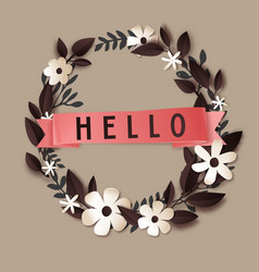 hello floral wreath with flower and foliage vector image