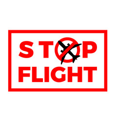 Stop flight airplane covid-19 coronavirus vector