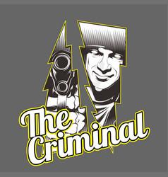 Criminalman holding gun hand drawingshirt designs vector
