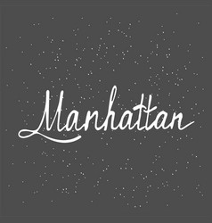 Manhattan text vintage retro lettering design vector
